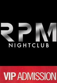 RPM Nightclub VIP Pass