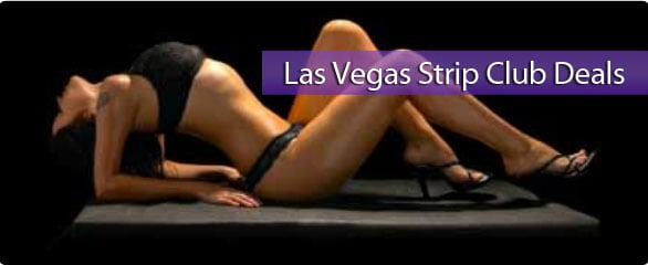 Las Vegas Strip Club Deals