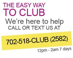 The Easy Way to Club in Las Vegas